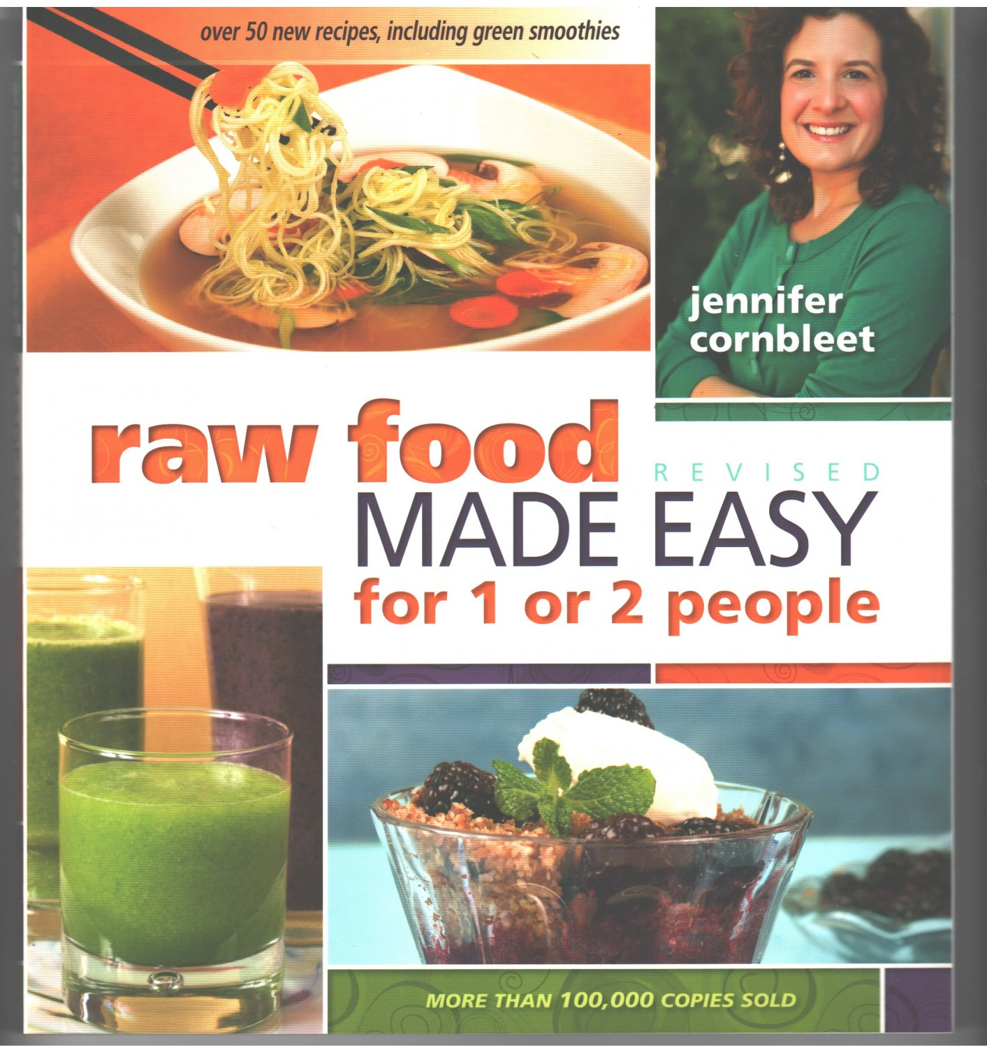 Raw Food Made Easy for 1 or 2 People, Revised Edition by Jennifer Cornbleet