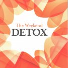 The Weekend Detox softcover by Jerry Lee Hutchens