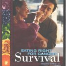 Eating Right for Cancer Survival 2nd ed DVD