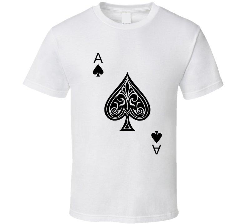 Be an ace T Shirt