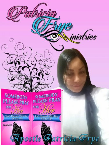 Somebody Please Pray For Her: She's Messed With The Wrong Man workbook/book