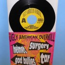 "HELMET , TAR , GOD BULLIES , SURGERY Ugly American Tour comp AM REP 7"" Record"