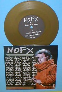 "NOFX pods and gods 7"" GOLD Vinyl Record"