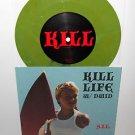 """KILL LIFE with DWID HELLION integrity Snake Kills 7"""" Record GREEN Vinyl"""