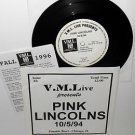 """PINK LINCOLNS live at the fireside bowl 7"""" Vinyl Record vml live 10/05/1994"""