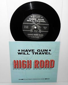 """HAVE GUN WILL TRAVEL high road 7"""" Record Vinyl hand numbered #130 of 400 pressed"""