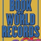Scholastic Book of World Records 2005 by Jenifer Corr Morse (2004, Paperback)