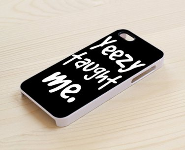 Kanye West Yeezy Taught Me for iphone 6 case, iPhone 6 cover, iPhone 6 accsesories