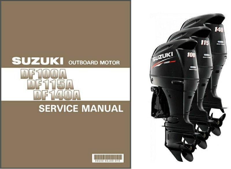 Suzuki Df100a Df115a Df140a Outboard Motor Service Repair