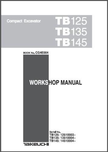 Takeuchi TB125 TB135 TB145 Compact Excavator Service Manual on a CD