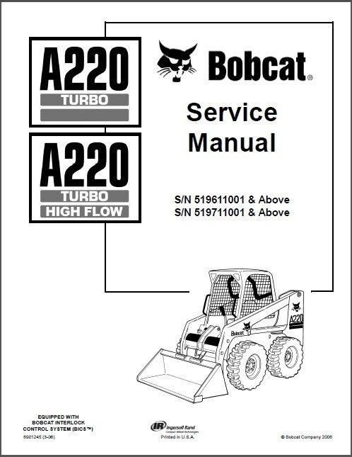 Bobcat A220 Turbo / High Flow Skid Steer Loader Service Repair Manual CD - A 220