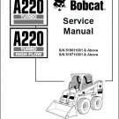 Bobcat A220 Turbo / High Flow Skid Steer Loader Service Repair Manual CD - A 220
