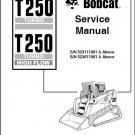 Bobcat T250 Turbo / Turbo High Flow Skid Steer Loader Service Repair Manual CD