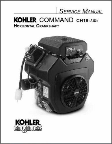 Kohler Command CH18-745 Models Service Repair Manual CD - CH20 CH22 CH23 CH25 CH26