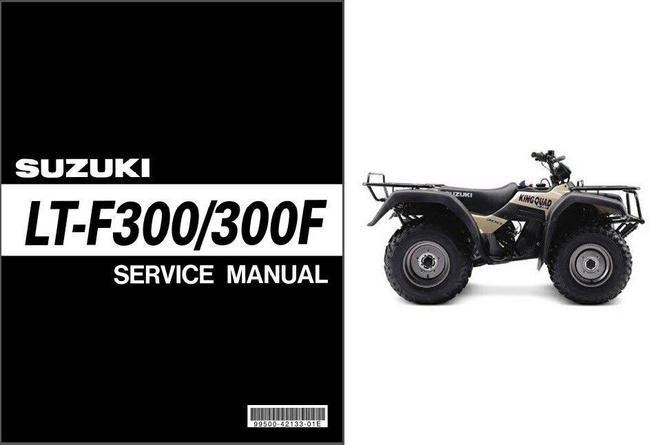 99-04 Suzuki LT-F300 LT-F300F KingQuad Service Repair Manual CD - King Quad 300