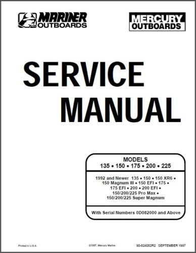 Mercury / Mariner 135 � 150 � 175 � 200 � 225 Outboards Service Repair Manual CD