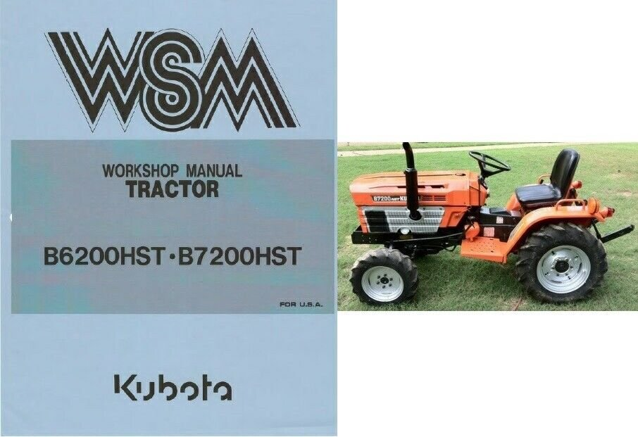 kubota b6200hst b7200hst tractor wsm service workshop manual cd rh allymich ecrater com Kubota B7200 Data Kubota B7200 Data