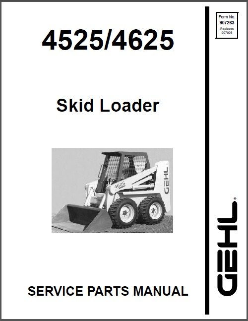 Gehl 4525 / 4625 Compact Skid Loader Service Parts Manual on a CD