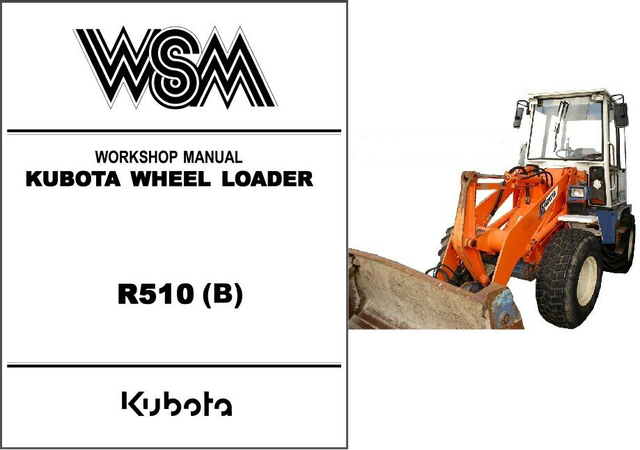 Kubota R510 Wheel Loader WSM Service Workshop Manual CD