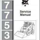 Bobcat 7753 Skid Steer Loader Service Repair Manual CD