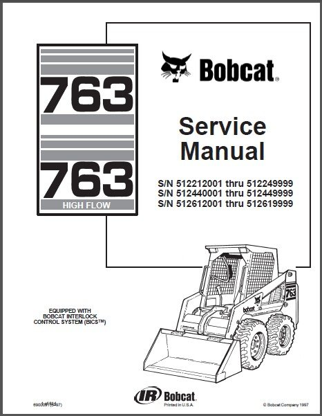 Bobcat 763 / 763 High Flow Skid Steer Loader Service Repair Manual CD