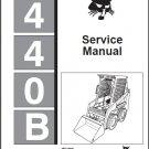 Bobcat 440B Skid Steer Loader Service Manual on a CD  --- 440 B