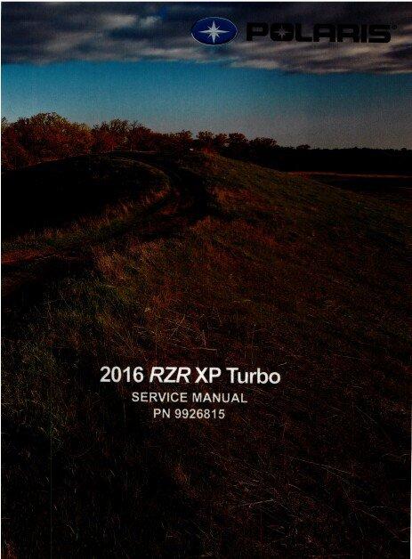 2016 Polaris RZR XP 1000 Turbo Service Repair Manual CD