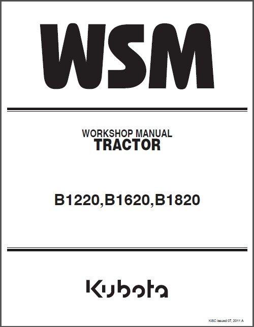 Kubota B1220 B1620 B1820 Compact Tractor WSM Service Workshop Manual CD
