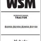 Kubota B2050 B2350 B2650 B3150 Compact Tractor WSM Service Manual CD