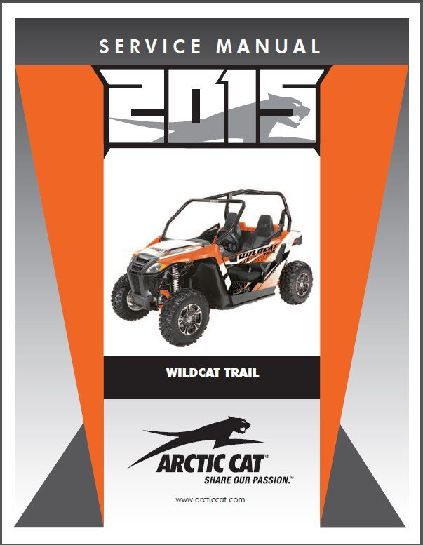 2015 Arctic Cat Wildcat Trail Service Repair Workshop Manual CD