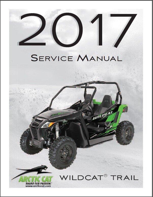 2017 Arctic Cat Wildcat Trail Service Repair Workshop Manual CD