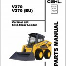 Gehl V270 Skid Steer Loader Parts Manual on a CD - V 270