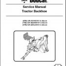 Bobcat Tractor Backhoe ( 6TB 7TB 8TB ) Service Manual on a CD