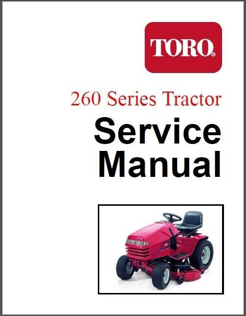 Toro 260 Series Lawn & Garden Tractor Repair Service Manual CD - 264 265 267 268