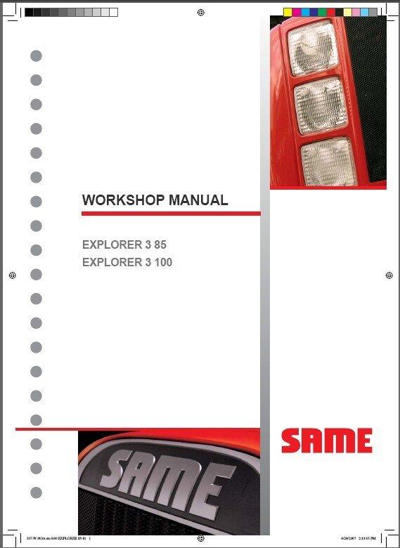 SAME EXPLORER 3 85 / EXPLORER 3 100 Tractor Service Workshop Manual CD