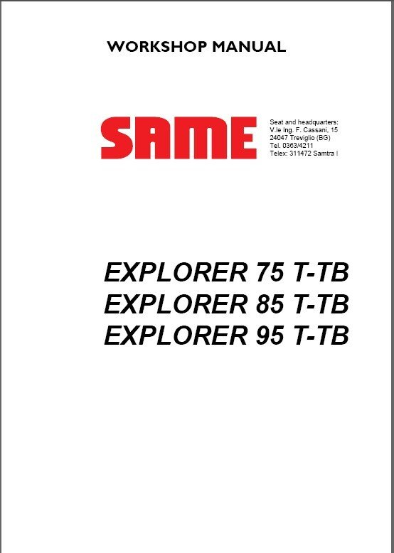 SAME EXPLORER 75 T-TB / 85 T-TB / 95 T-TB Tractor Service Workshop Manual CD