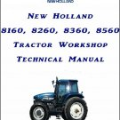 New Holland 8160 8260 8360 8560 Tractor Repair Service Manual on a CD