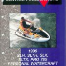 1999 Polaris SLH, SLTH, SLX, SLTX, PRO 785 Personal Watercraft Service Manual CD