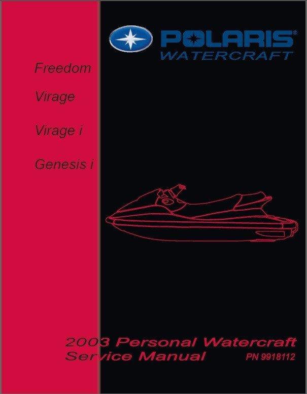 2003 Polaris Freedom, Virage, Virage i, Genesis i Personal Watercraft Service Manual CD