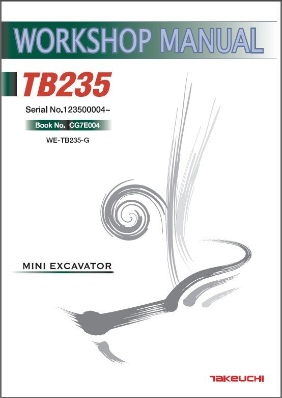 Takeuchi TB235 Compact Excavator Service Workshop Manual on a CD - TB 235