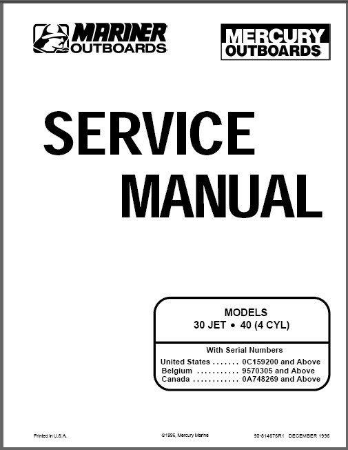 Mercury / Mariner 30 Jet / 40 4-Cyl 2-Stroke Outboard Motors Service Manual CD