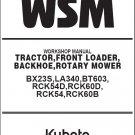 Kubota BX23S Tractor WSM Service Workshop Manual CD - LA340,BT603 Backhoe Loader