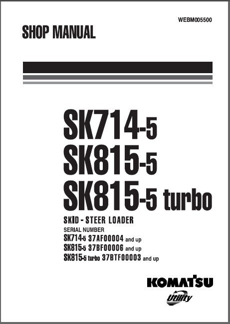 Komatsu SK714-5 / SK814-5 / SK815-5 Turbo Skid Steer Loader Service Manual CD