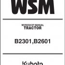 Kubota B2301 B2601 Tractor WSM Service Workshop Manual on a CD