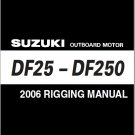 Suzuki DF25 - DF250 Outboard Motor Rigging Manual / Guide CD