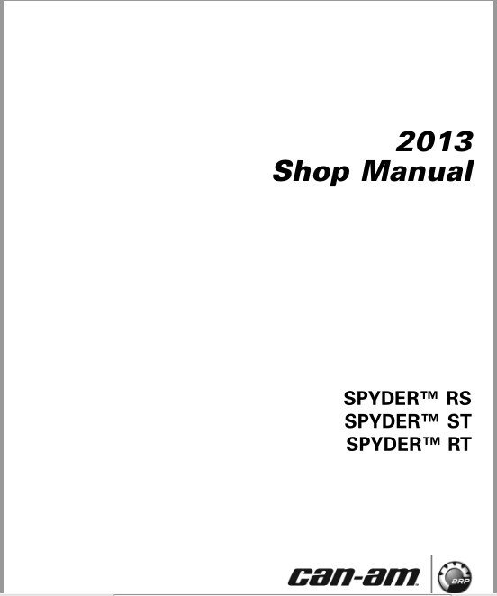 2013 Can-Am Spyder RS ST RT Service Repair Shop and Parts Manual on a CD
