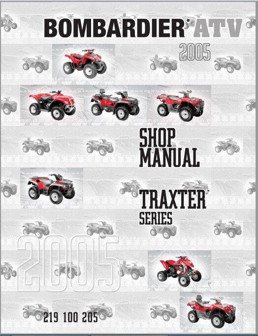 2005 Bombardier (Can-Am) Traxter XL XT MAX Service Repair Shop Manual CD