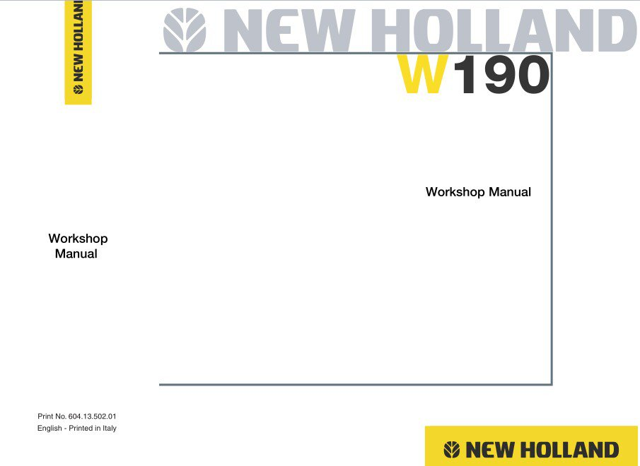 New Holland W190 Wheel Loader Service Repair Workshop Manual on a CD - W 190