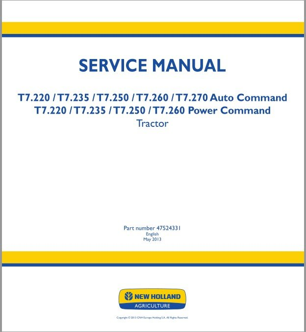 New Holland T7 ( T7.220 / T7.235 / T7.250 / T7.260 / T7.270 ) Tractor Service Manual CD