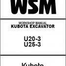 Kubota U20-3 / U25-3 Mini Excavator WSM Service Repair Workshop Manual CD
